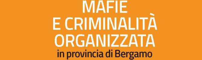 Mafie e criminalità organizzata nella bergamasca